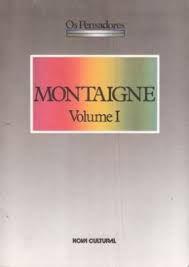 Livro Montaige Autor os Pensadores (1988) [usado]