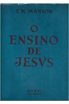 Livro o Ensino de Jesus Autor T. W. Manson (1965) [usado]