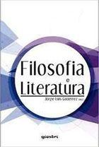 Livro Filosofia e Literatura Autor Jorgge Luis Gutiérrez (org.) (2015) [usado]