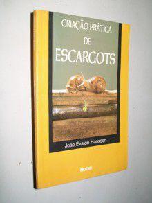 Livro Criação Prática de Escargots Autor João Evaldo Hanssen (1999) [usado]