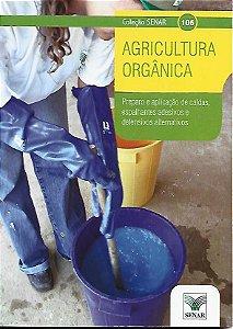 Livro Coleção Senar_106_ Agricultura Orgância_preparo e Aplicação... Autor Gilberto Bernardo de Freitas e Outros (2011) [usado]