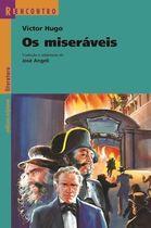 Livro os Miseráveis - Reencontro Autor Victor Hugo, José Angeli (1998) [usado]