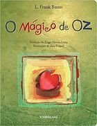 Livro o Mágico de Oz Autor L. Frank Baum (2013) [usado]