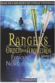 Livro Rangers - Ordem dos Arqueiros 05 - Feiticeiro do Norte Autor John Flanagan (2010) [usado]