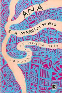 Livro Ana e a Margem do Rio Autor Godofredo de Oliveira Neto (2002) [novo]