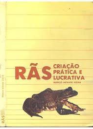 Livro Rãs: Criação Prática e Lucrativa Autor Márcio Infante Vieira (1986) [usado]