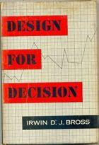 Livro Design For Decision Autor Irwin D. J. Bross (1953) [usado]