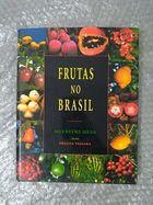 Livro Frutas no Brasil Autor Silvestre Silva, Helena Tassara (2001) [usado]