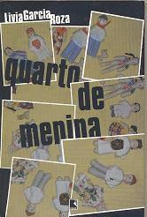 Livro Quarto de Menina Autor Livia Garcia Roza (2002) [novo]