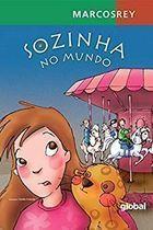 Livro Sozinha no Mundo Autor Marcos Rey (2005) [usado]