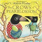Livro The Crows Of Pearblossom Autor Aldous Huxley (2011) [usado]