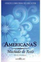 Livro Americanas Autor Machado de Assis (2009) [usado]