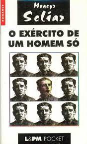Livro o Exército de um Homem Só Autor Moacyr Scliar (1997) [usado]