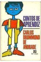 Livro Contos de Aprendiz Autor Carlos Drummond de Andrade (1986) [usado]
