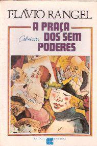 Livro a Praça dos sem Poderes Autor Flávio Rangel (1980) [usado]