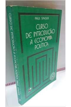Livro Curso de Introdução À Economia Política Autor Paul Singer (1984) [usado]