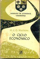 Livro o Ciclo Econômico Autor R. C. O. Matthews (1964) [usado]