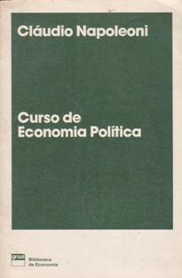 Livro Curso de Economia Política Autor Cláudio Napoleoni (1979) [usado]