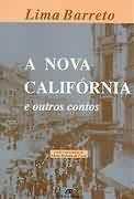 Livro a Nova Califórnia e Outros Contos Autor Lima Barreto (1993) [usado]
