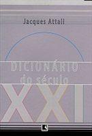 Livro Dicionário do Século Xxi Autor Jacques Attali (2001) [usado]