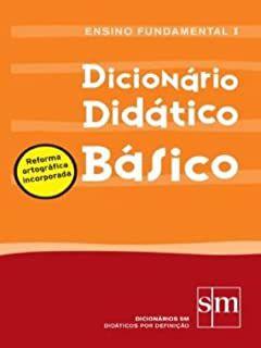 Livro Dicionário Didático Básico Autor Equipe Sm (2008) [usado]
