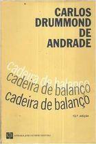 Livro Cadeira de Balanço Autor Carlos Drummond de Andrade (1984) [usado]