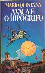 Livro a Vaca e o Hipogrifo Autor Mário Quintana (1986) [usado]