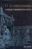 Livro o Acontecimento Autor Márcio Tavares do Amaral (1989) [usado]