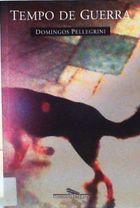 Livro Tempo de Guerra: Contos Autor Domingos Pellegrini (1997) [usado]