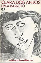 Livro Clara dos Anjos - 9° Edição Autor Lima Barreto (1982) [usado]