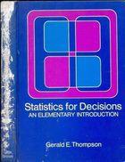 Livro Statistics For Desisions: An Elementary Introduction Autor Gerald E. Thompson (1972) [usado]