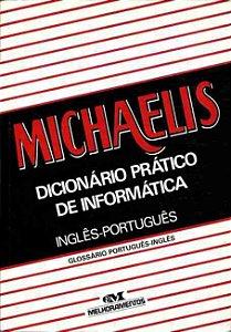 Livro Dicionário Prático de Informática - Inglês/português Autor Michaelis (1993) [usado]