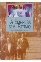 Livro a Empresa sem Patrão Autor Cândido Giraldez Vieitez (organizador) (1989) [usado]