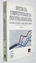 Livro Estudo da Competitividade da Indústria Brasileira Autor Luciano Coutinho, João Carlos Ferraz (coord.) (2002) [usado]