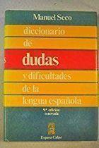 Livro Diccionario de Dudas Y Dificultades de La Lengua Española Autor Manuel Seco (1991) [usado]