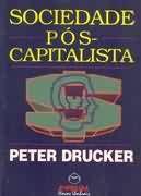 Livro Sociedade Pós-capitalista Autor Peter Drucker (1993) [usado]