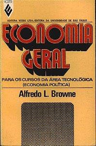Livro Economia Geral Autor Alfredo L. Browne (1973) [usado]