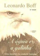 Livro a Águia e a Galinha Autor Leonardo Boff (1997) [usado]