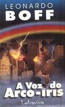 Livro a Voz do Arco-íris Autor Leonardo Boff (2000) [usado]
