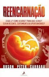 Livro Reencarnação Autor Orson Peter Carrara (2009) [usado]