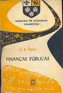 Livro Finanças Públicas Autor U. K. Hicks (1961) [usado]