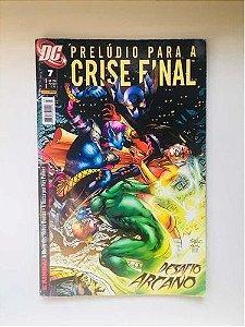 Gibi Dc - 7 - Prelúdio para a Crise Final - Desafio Arcano Autor Jim Starlin e Art Thibert (2009) [usado]