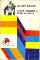 Livro Economia Y Cultura En La Historia de Colombia Autor Luis Eduardo Nieto Arteta (1973) [usado]