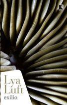 Livro Exílio Autor Lya Luft (2014) [usado]