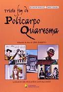 Gibi Triste Fim de Policarpo Quaresma em Quadrinhos Autor Lima Barreto - Adapt. Lailson de H. Cavalcanti (2008) [usado]