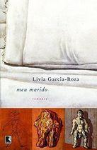 Livro Meu Marido Autor Livia Garcia-roza (2006) [usado]