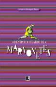 Livro Dentro do Teatro de Marionetes Autor André Rangel Rios (2007) [usado]