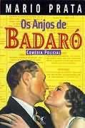Livro os Anjos de Badaró Autor Mario Prata (2000) [usado]