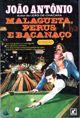 Livro Malagueta, Perus e Bacanaço Autor João Antônio (1980) [usado]