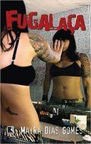 Livro Fugalaça Autor Mayra Dias Gomes (2007) [usado]
